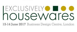 Exclusively Housewares Business Design Centre London 13-14th June 2017